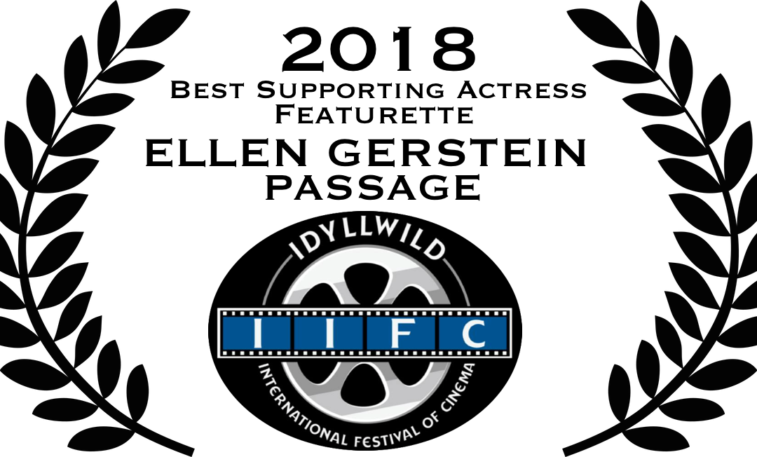 WINNER! Best Supporting Actress in a Featurette at The Idyllwild International Festival Of Cinema